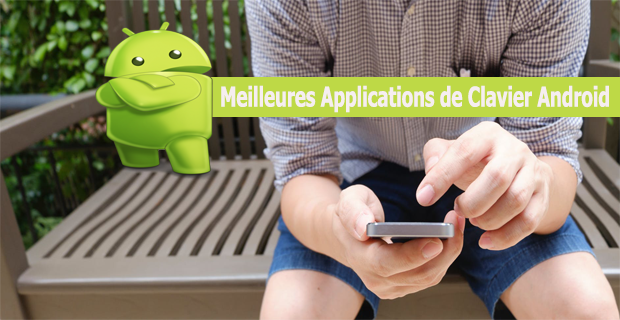 Meilleures Applications de Clavier Android