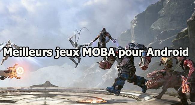 Meilleurs jeux MOBA pour Android
