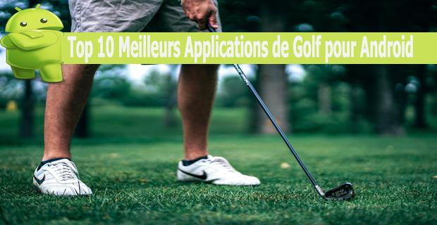 Top 10 Meilleurs Applications de Golf pour Android