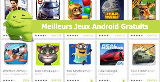 Meilleurs Jeux Android Gratuits