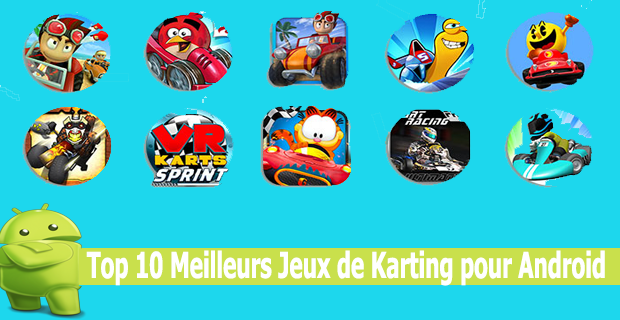 Top 10 Meilleurs Jeux de Karting pour Android