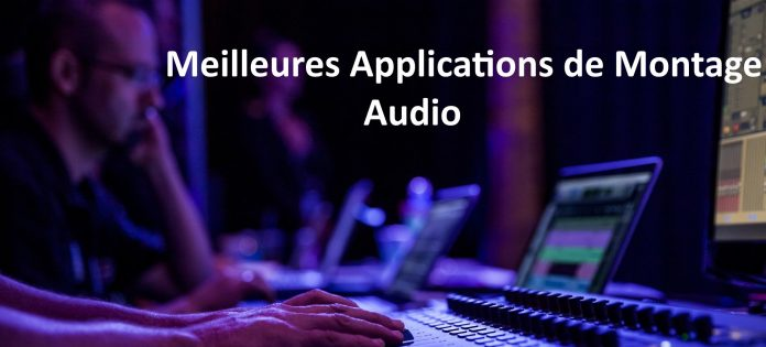 applications pour éditer l'audio