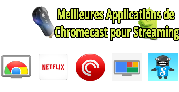 Applications de Chromecast
