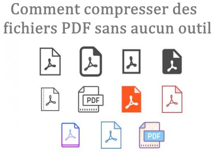compresser des fichiers PDF sans aucun outil