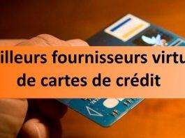 fournisseurs virtuels de cartes de crédit