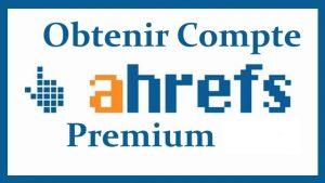 Compte Ahrefs Premium