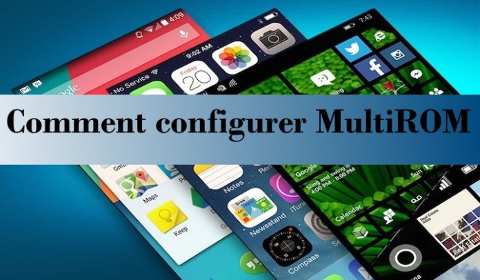 configurer MultiROM