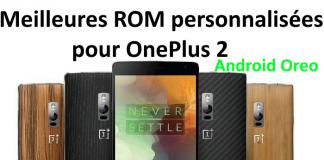 ROM personnalisées pour OnePlus 2
