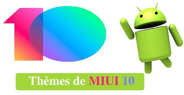 Thèmes de MIUI 10