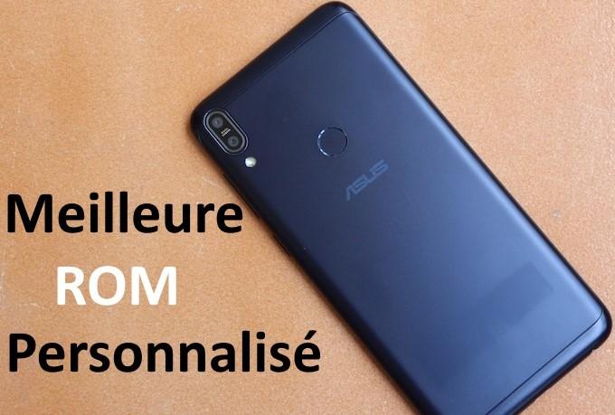 ROM personnalisée pour Asus Zenfone Max Pro M1
